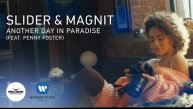 Slider & Magnit & Penny Foster - Another Day In Paradise