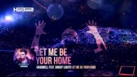 Hardwell & Bright Lights - Let Me Be Your Home